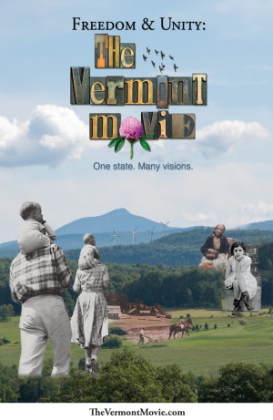Freedom & Unity: The Vermont Movie: Part 1, 'A Very New Idea' poster