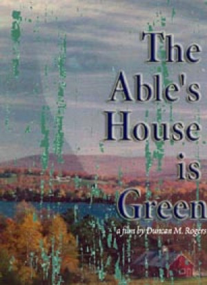 The Able's House is Green poster
