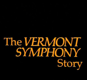 The Vermont Symphony Story poster