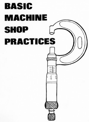 Basic Machine Shop Practices poster