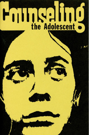 Counseling the Adolescent poster